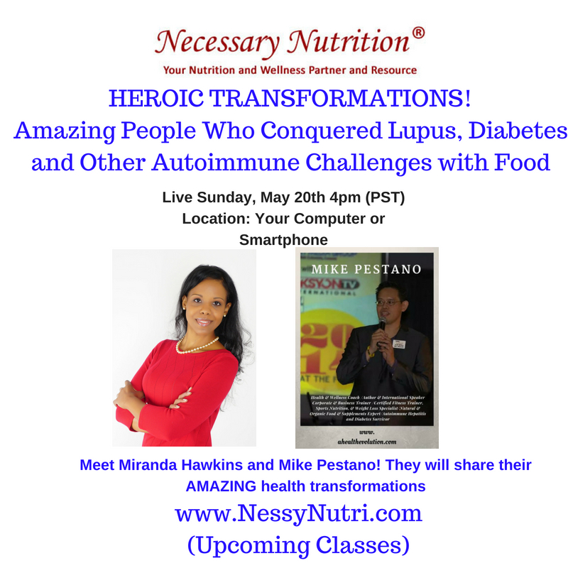 HEROIC TRANSFORMATIONS! Amazing People Who Conquered Lupus  Diabetes and Other Autoimmune Challenges with Food(1)
